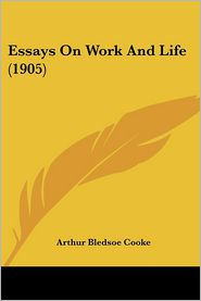 Essays on Work and Life (1905)