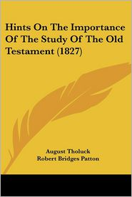 Hints on the Importance of the Study of the Old Testament (1827)
