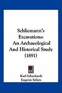 Schliemann's Excavations: An Archaeological and Historical Study (1891)