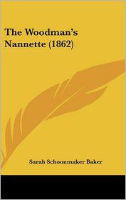 The Woodman's Nannette (1862)