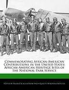 Commemorating African-American Contributions in the United States: African-American Heritage Sites of the National Park Service