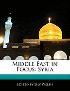Middle East in Focus: Syria