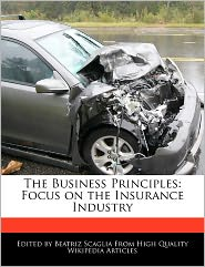 The Business Principles: Focus on the Insurance Industry