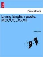 Living English Poets. MDCCCLXXXII.