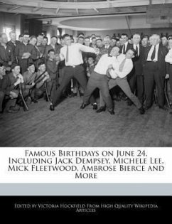 Famous Birthdays on June 24, Including Jack Dempsey, Michele Lee, Mick Fleetwood, Ambrose Bierce and More