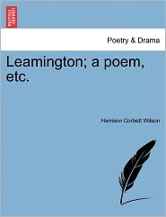 Leamington; A Poem, Etc.