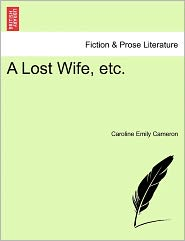 A Lost Wife, Etc.