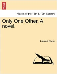 Only One Other. a Novel.