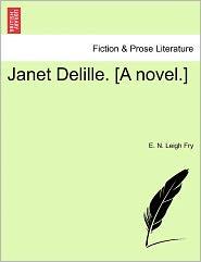 Janet Delille. [A Novel.]