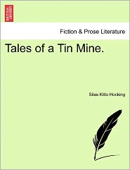 Tales of a Tin Mine.