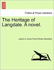 The Heritage of Langdale. a Novel.