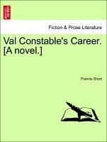 Val Constable's Career. [A Novel.]