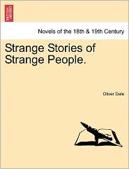Strange Stories of Strange People.