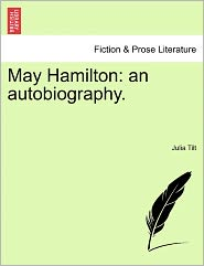 May Hamilton: An Autobiography.