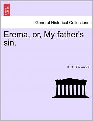 Erema, Or, My Father's Sin.