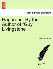 "Hagarene. by the Author of ""Guy Livingstone"""