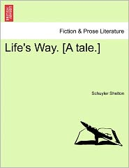 Life's Way. [A Tale.]