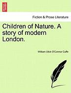Children of Nature. a Story of Modern London.