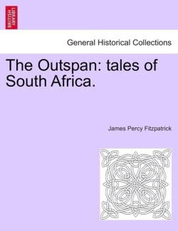The Outspan: tales of South Africa. - Fitzpatrick, James Percy