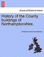 History of the County Buildings of Northamptonshire.