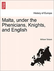 Malta, Under the Phenicians, Knights, and English