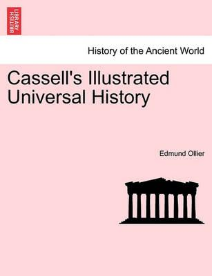 Cassell's Illustrated Universal History - Ollier, Edmund