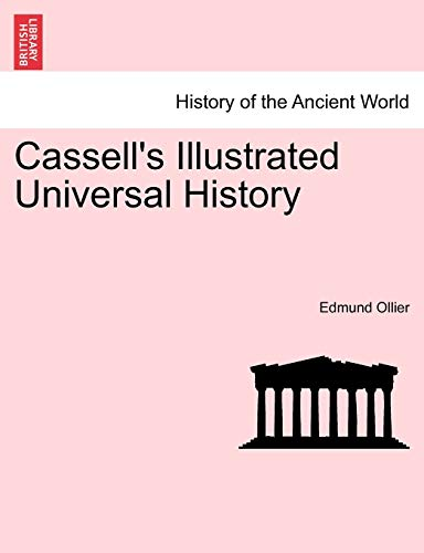 Cassell's Illustrated Universal History - Edmund Ollier