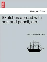 Sketches Abroad with Pen and Pencil, Etc.