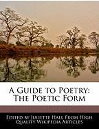 A Guide to Poetry: The Poetic Form
