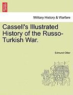Cassell's Illustrated History of the Russo-Turkish War.