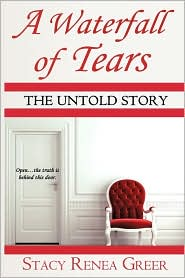 A Waterfall of Tears: The Untold Story