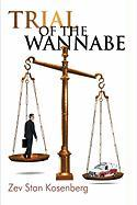 Trial of the Wannabe