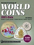 Standard Catalog of World Coins 2001 to Date 2012 (Standard Catalog of World Coins: 2001-Present)