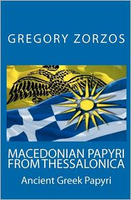 MACEDONIAN PAPYRI FROM THESSALONICA (Greek Edition)