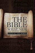 The Bible: What New Discoveries Reveal