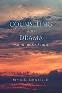 COUNSELING And DRAMA: PSYCHODRAMA A DEUX