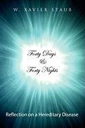Forty Days and Forty Nights: Reflection on a Hereditary Disease