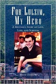 For Lulzim, My Hero