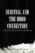 Survival and the Hobo Connection: Affordable-Disaster-Survival-Preparation