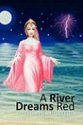 A River Dreams Red