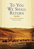 To You We Shall Return: Lessons about Our Planet from the Lakota