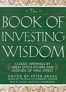 The Book of Investing Wisdom: Classic Writings by Great Stock-Pickers and Legends of Wall Street