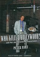 Who Killed Hollywood?... and Put the Tarnish on Tinseltown