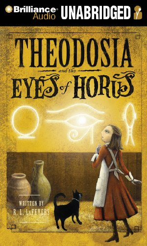 Theodosia and the Eyes of Horus - R. L. LaFevers