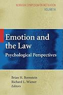 Emotion and the Law: Psychological Perspectives