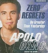 Zero Regrets: Be Greater Than Yesterday