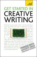 Teach Yourself Get Started in Creative Writing