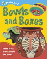 Bowls and Boxes