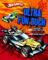 Hotwheels Ultra Fun Buch