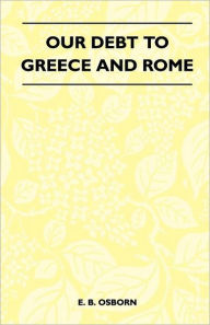 Our Debt to Greece and Rome